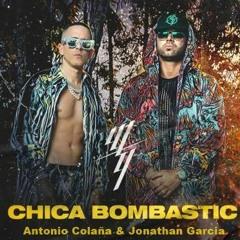 Wisin & Yandel - Chica Bombastic (Antonio Colaña & Jonathan Garcia 2019 RMX)