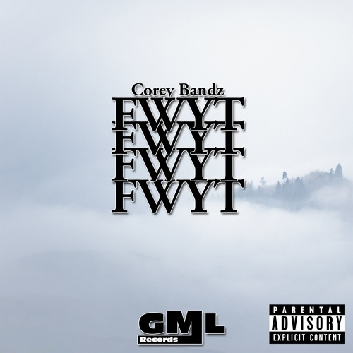 Corey Bandz - FWYT
