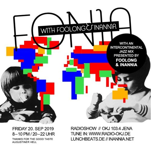 Fonia Radio Show - Session 52 (Jazz Around The World with Foolong & Inannia)