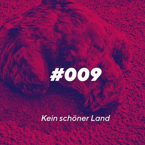 Episode 009 - Kein schöner Land