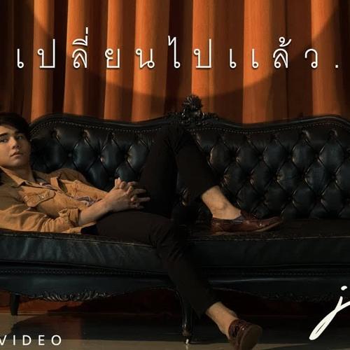 เปลี่ยนไปแล้ว - JEFF [Official MV]