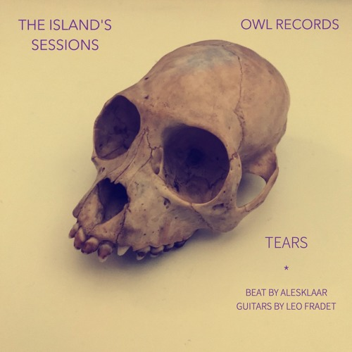 Tears   The Island's Sessions