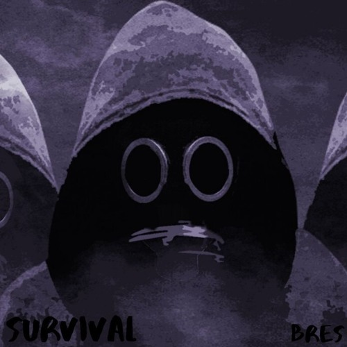 Bres - Survivial (Original Mix)