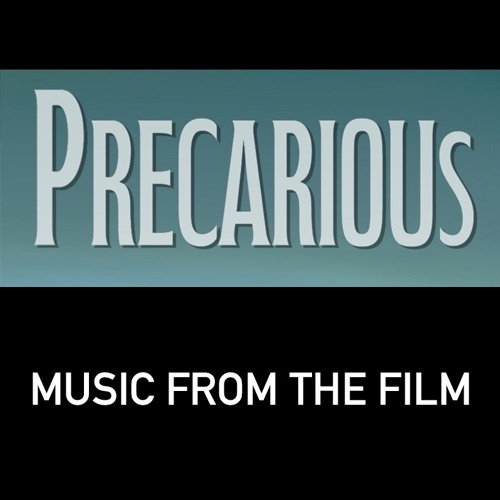 Precarious - Music From the Film