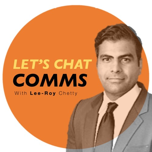 Episode 4 - Lee-Roy Chetty, Head of Communications at the Department for International Trade