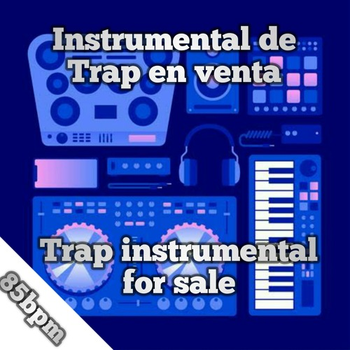 Trap instrumental sale. Instrumental de Trap en venta (85bpm) Song
