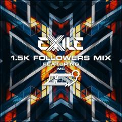 Exile & MC Y-Zer - 1.5K Followers Mix