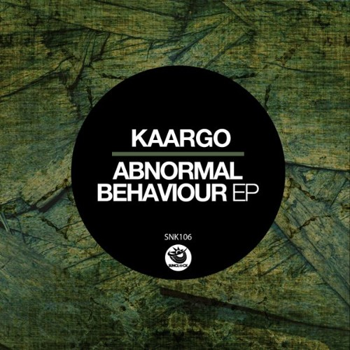 KAARGO - Abnormal Behaviour Ep - SNK106