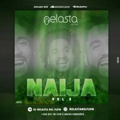 Naija Mix V.3 By Dj Nelasta ( 2019 )