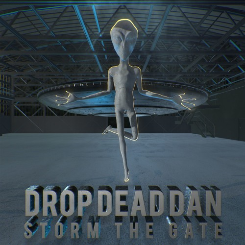 DROP DEAD DAN - STORM THE GATE