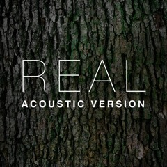 Real [Acoustic Version]