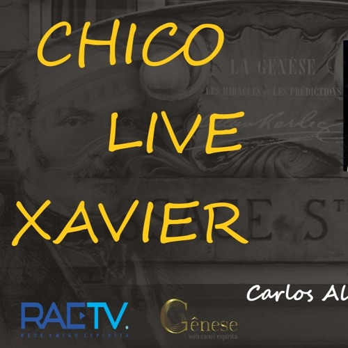 CHICO LIVE XAVIER - 007- Emmanuel-Benfeitor da Humanidade - Carlos A. Braga