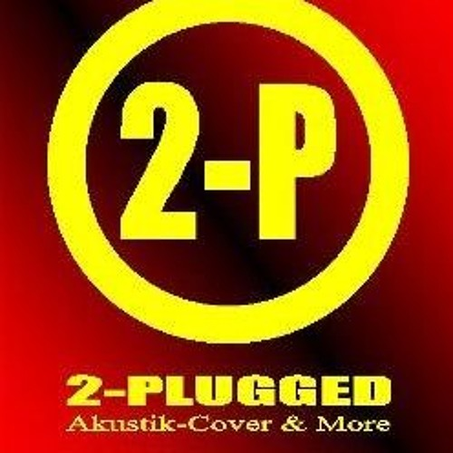 2 - PLUGGED - Till Then