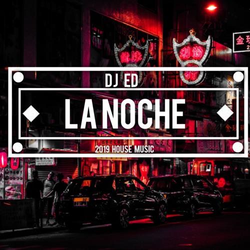 Ed La Noche Official 2019