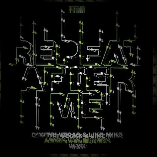 Dimitri Vegas & Like Mike vs. Armin van Buuren and W&W - Repeat After Me (Marshlez Remix)
