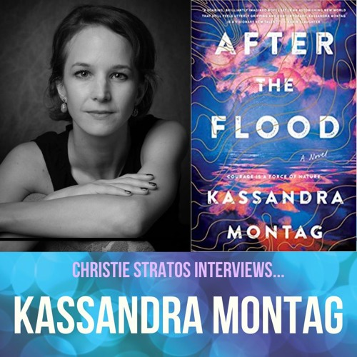 Climate Change Dystopian Novelist Kassandra Montag on Writers Showcase with Christie Stratos