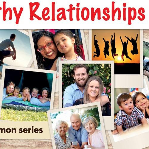 20191013 - Healthy Relationships - Luke Chant