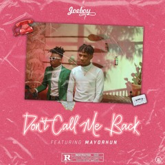 Don't Call Me Back (feat. Mayorkun)