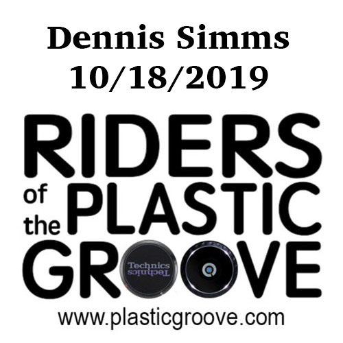Riders of the Plastic Grovve - Dennis Simms 10/18/2019