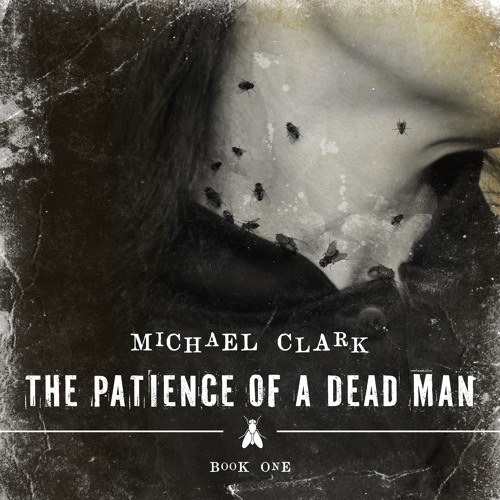 Sample of Patience of a Dead Man