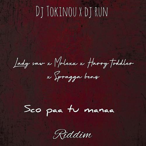 DJ TOKINOU X SAW X MR LEXX X SPRAGGA BENZ X HARRY TODDLER (RIDDIM BY TOKINOU X RUN )
