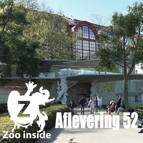 Zoo Inside - Aflevering 52