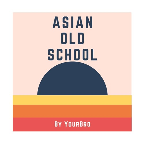Asian Old School