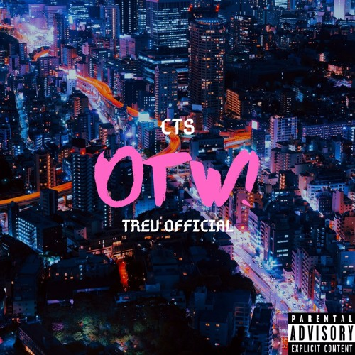 otw! (feat. TREV Official) [Prod. by Flxyd]