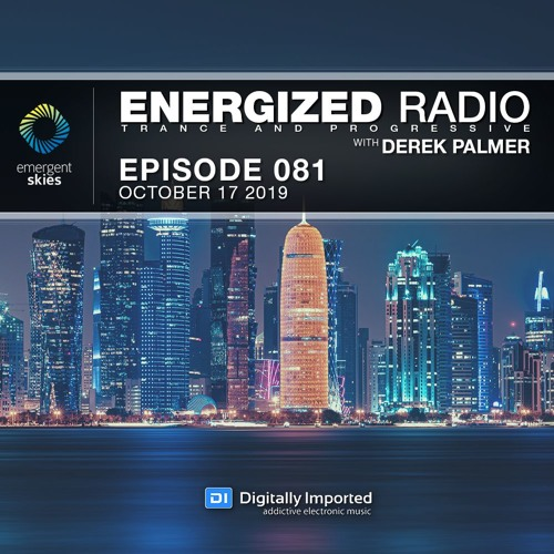 Energized Radio 081 With Derek Palmer [October 17 2019]