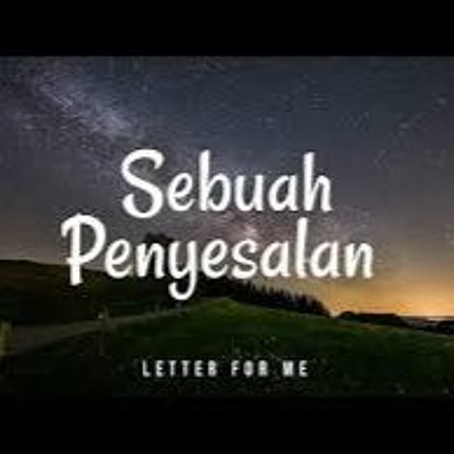 SEBUAH PENYESALAN_2019_[MAULANA ARG]_REQ RAMLAN BTR