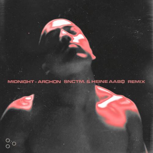 midnight - Archon (snctm. & heine aabφ Remix)