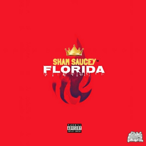 Sham Saucey - Florida (Single)