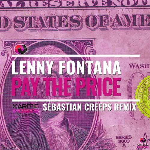 Lenny Fontana - Pay The Price (Sebastian Creeps Remix)
