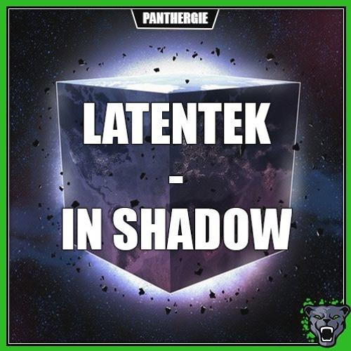 Latentek - In Shadow (Exclusivité Panthergie)