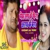Makeup Lagawala Ke Phera Me Aragh Ke Bera Bitaibu Ka (Khesari Lal Yadav, Priyanka Singh) Bhojpuri chhath Dj Remix Songs (Dj Indal).mp3