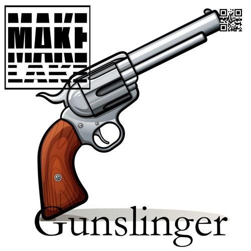MakeLake - Gunslinger