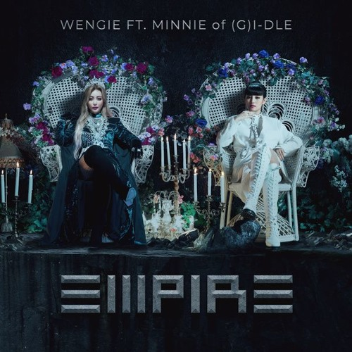 WENGIE - EMPIRE (Feat. 민니 ((여자)아이들)) (MINNIE of (G)I-DLE)