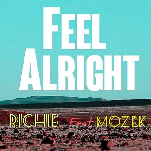 FEEL ALRIGHT-Richie feat Mozek