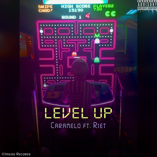 Level Up - Caramelo Ft Riet (Prod. by Mathiastyner)