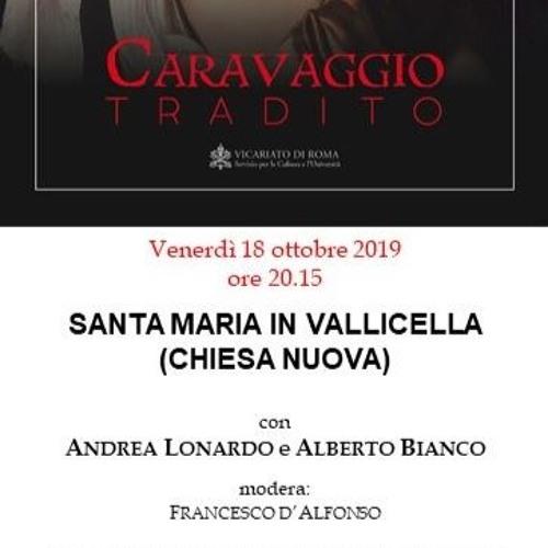 Caravaggio tradito Deposizione Madonna del Serpe (Lonardo Alberto Bianco)