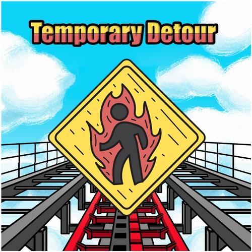 Temporary Detour