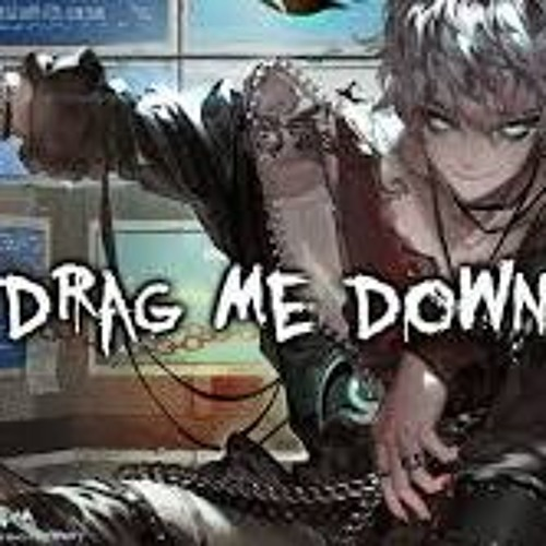 Drag Me Down (Rock Cover) Nightcore