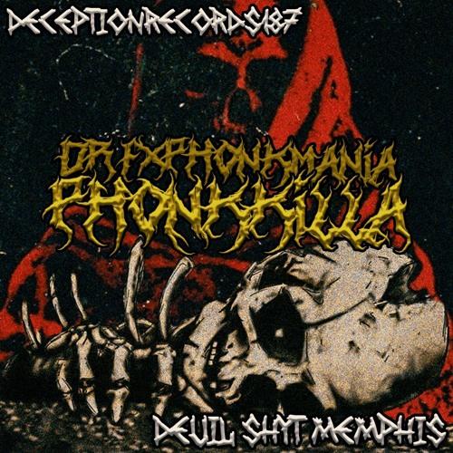 DR.F X PHONKMANIA - PHONK KILLA