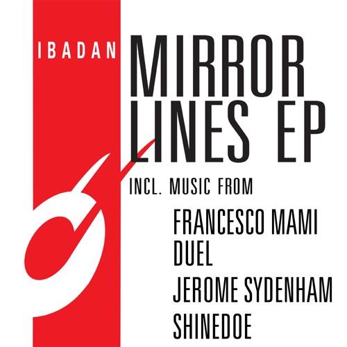 "IRC132 - V.A. - Mirror Lines EP (12"" EP) [Teaser]"
