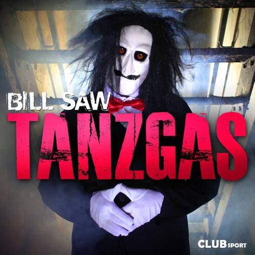 Bill Saw - Tanzgas (Halloween Beat Style DJ Spaceman Bootleg 2014)