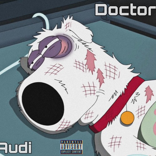 Lil Audi- Doctor (ProdBy.ThtaBossEvan)