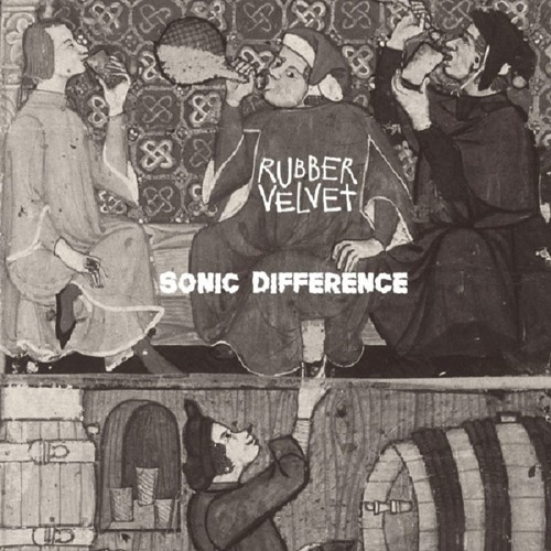 Rubber Velvet - Sonic Difference (Official Audio)