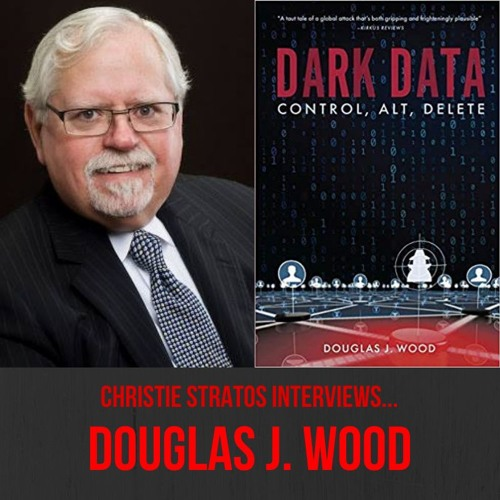 Political Thriller Author Douglas J. Wood on Writers Showcase with Christie Stratos