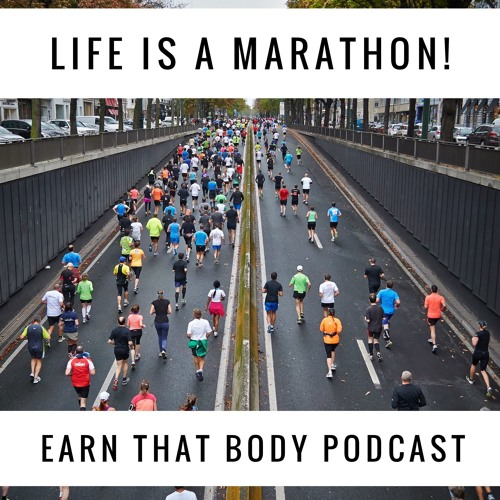 #157 The Marathon Of Life
