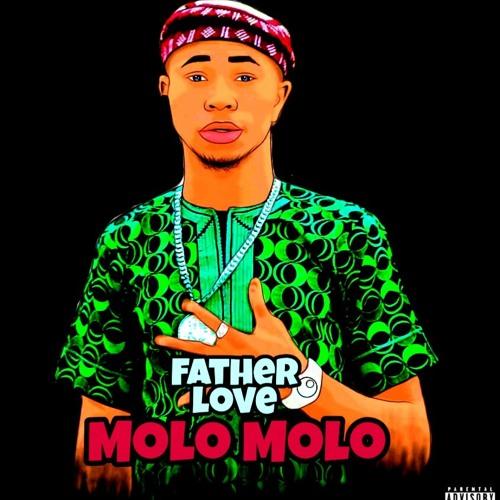 father love - Molo Molo